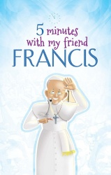 5-minutes-with-my-friend-francis
